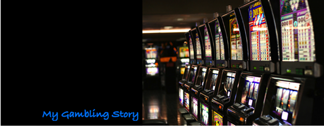 My Gambling Story