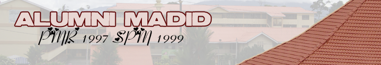 Alumni MADID PMR [1997] SPM [1999]