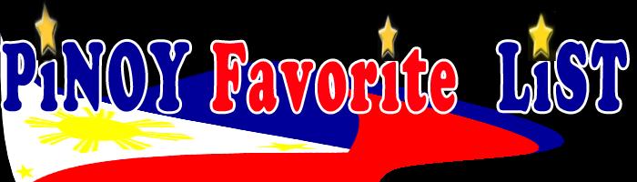 Pinoy Favorite List