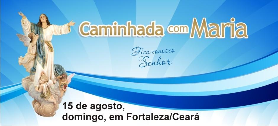 Blog Oficial da Caminhada com Maria de Fortaleza
