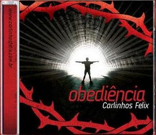 Obediência - Carlinhos Félix 2008