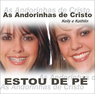 As Andorinhas de Cristo - Estou de P� (Playback)