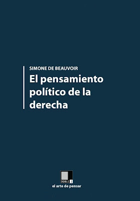 El pensamiento poltico de la derecha por Simone de Beauvoir