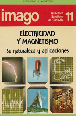 Electricidad y Magnetismo - Su naturaleza y Aplicaciones