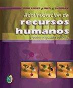 Administración de Recursos Humanos por Bohlander, Snell y Sherman