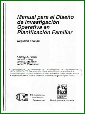 Manual para el Diseo de Investigacin Operativa en Planificacin Familiar por Andrew A. Fisher