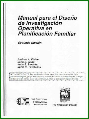 Manual para el Diseño de Investigación Operativa en Planificación Familiar por Andrew A. Fisher