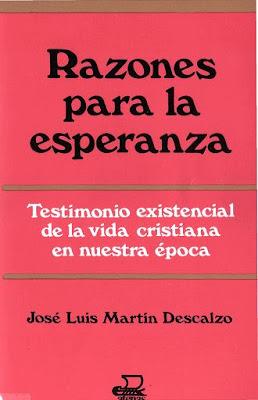Razones para la Esperanza por José Luis Martín Descalzo
