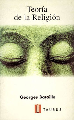 Teora de La Religin por Georges Bataille