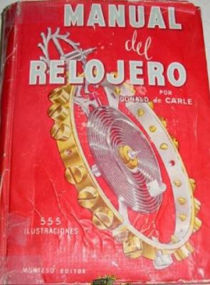 Manual Práctico del Relojero por Donald De Carle