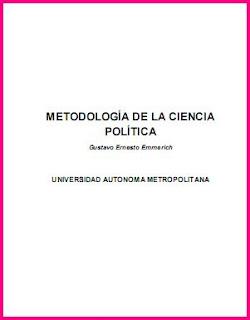 Metodología De La Ciencia Política por Gustavo Ernesto Emmerich