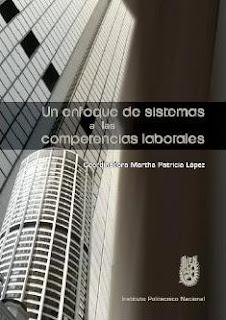 Un Enfoque de Sistemas a las Competencias Laborales por  Martha Patricia López