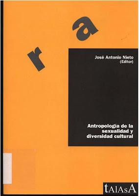 Antropología de la Sexualidad y Diversidad Cultural por José Antonio Nieto