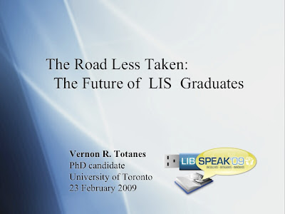 The Road Less Taken: The Future of LIS Graduates