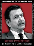 Nombre: David Parker Ray Sobrenombre: El Asesino de la Caja de Juguetes, .