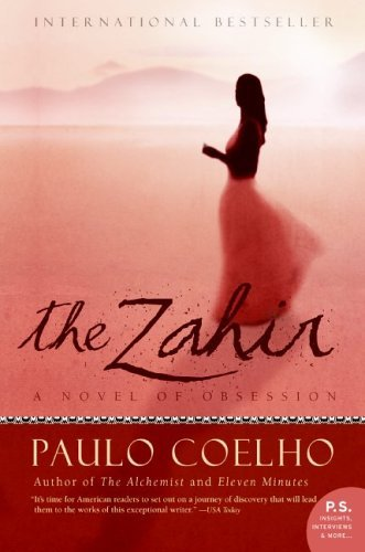 """opinion on the novel the zahir """"the zahir"""": an obsessive quest for meaning """"the zahir """" by paulo coelho the opinions expressed in reader comments are those of the author only."""