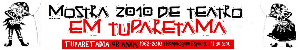 MOSTRA 2010 DE TEATRO EM TUPARETAMA