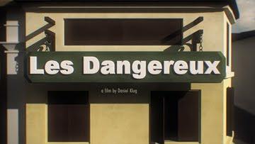 Les Dangereux