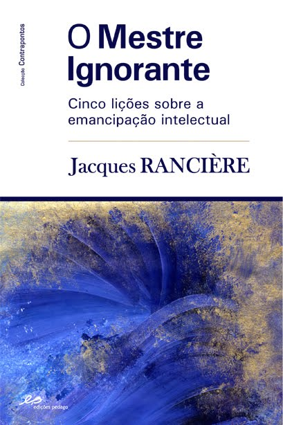 analysis of rancieres intelectual emancipation Abstract title reflexivity, critical qualitative research and emancipation: a foucauldian perspective aim in this paper, we consider reflexivity, not only as a concept of qualitative validity, but also as a tool used during the research process to achieve the goals of emancipation that are intrinsic to qualitative research conducted within.