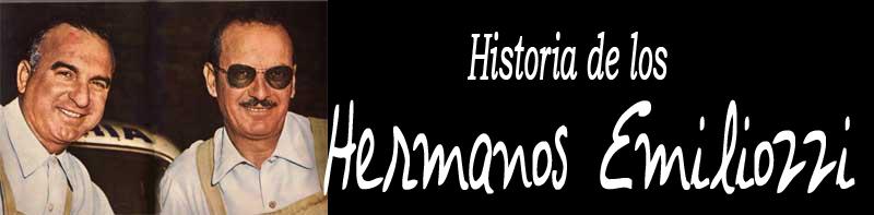 Historia de los Hermanos Emiliozzi