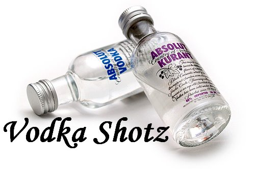 Vodka Shotz
