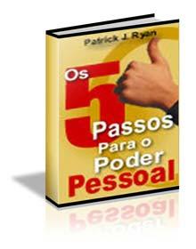 5 Passos para o Poder Pessoal