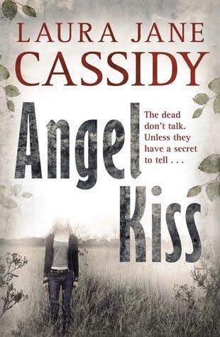 Angels Kiss Laura Jane Cassidy