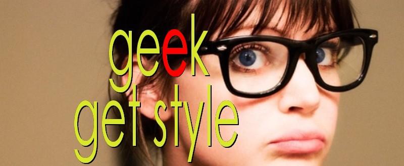 Geek Get Style