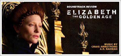 Elizabeth:  The Golden Age (Soundtrack) by Craig Armstrong and A.R. Rahman