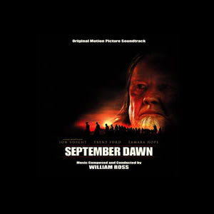 September Dawn (soundtrack) by Williams Ross