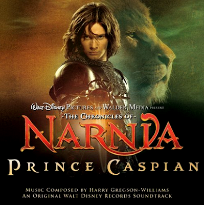 THE CHRONICLES OF NARNIA: PRINCE CASPIAN soundtrack by Harry Gregson-Williams