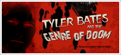 Tyler Bates and the Genre of Doom!  Interview