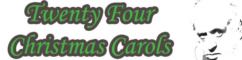 Twenty Four Christmas Carols