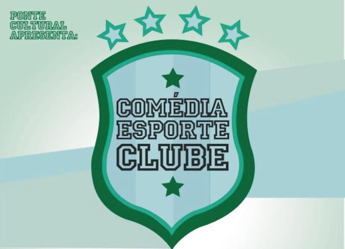 Comédia Esporte Clube - Stand-up Comedy