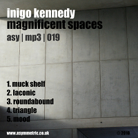 Inigo Kennedy - Magnificent Spaces