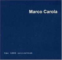 Marco Carola - The 1000 Collection
