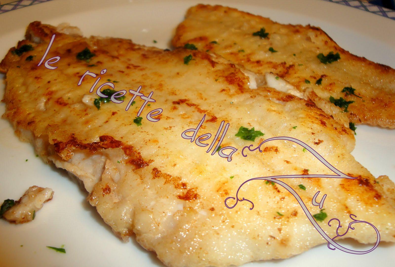 Le ricette della Zu: Filetto di Platessa alla Mugnaia