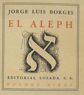 """Jorge Luis Borges e """"O Aleph"""" brasileiro de Paulo Coelho"""