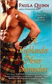Review: A Highlander Never Surrenders by Paula Quinn.