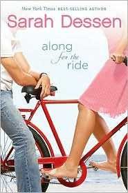 Review: Along for the Ride by Sarah Dessen.