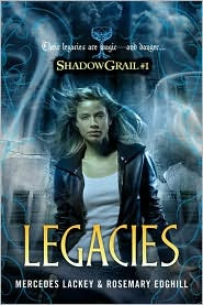 Review: Legacies by Mercedes Lackey & Rosemary Edghill.