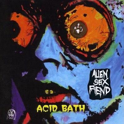 Alien Sex Fiend Acid Bath 480708%5B1%5D She had sex with ...