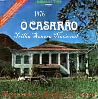CD Trilha Sonora Novela O Casarão Nacional 1976