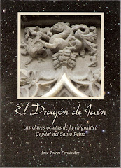EL DRAGÓN DE JAÉN. Las claves ocultas de la enigmática Capital del Santo Reino.
