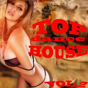 Top Dance House Vol.2 – 2009