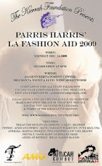 The Kierrah Foundation present Parris Harris's LA FASHION AID 2009