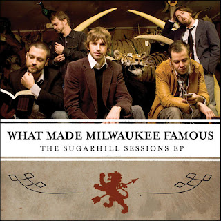 What Made Milwaukee Famous - The Sugarhill Sessions EP Album Cover