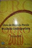 Livro de Ouro da Poesia Brasileira Contemporânea - Edição 2010