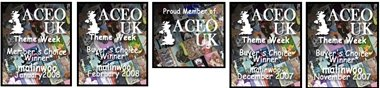 I Am Very Honoured to have received the below art awards...ACEO UK BUYERS & MEMBERS ART AWARDs