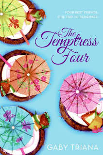 The Temptress Four by Gaby Triana ? Young Adult Book Reviews